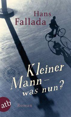 Kleiner Mann - was nun?: Roman (Fallada 5320) eBook: Hans Fallada: Amazon.de: Kindle-Shop