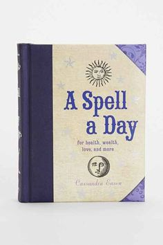 A Spell A Day: For Health, Wealth, Love And More By Cassandra Eason- Assorted One