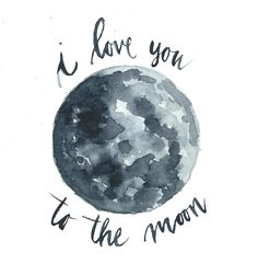 'to the moon' Hi by Rachael Ryan #watercolor #iloveyoutothemoon #moon