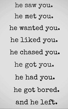 That's the usual story. At some point you get the one who won't stop chasing you even though he's got you.