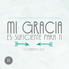Mi gracia es suficiente 2 corintios 12:9