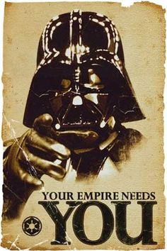 Star Wars Propaganda Poster - Empire Needs You