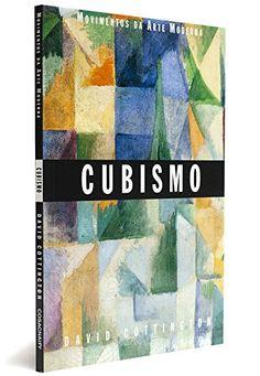 Cubismo - Coleção Movimentos da Arte Moderna por David Co... https://www.amazon.com.br/dp/858637430X/ref=cm_sw_r_pi_dp_x_t25nybCWSE6XZ