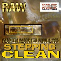 Stepping Clean - Fabp aka Fabpz the Freelancer by X-CALADE PROMOTIONZ on SoundCloud