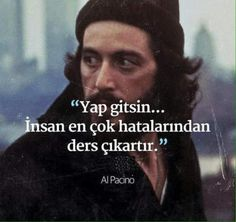 Movie Quotes, Book Quotes, Al Pacino, Wall Writing, Good Sentences, Motivational Words, Deep Words, Meaningful Words, Insta Story