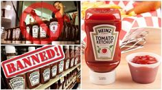 Heinz Ketchup Is Banned! There Are 3 Main Reasons Why You Should Avoid It Forever