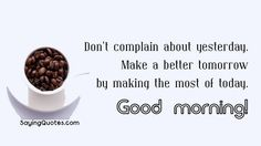 8-wake-up-and-morning-quotes-and-sayings.jpg (600×338)