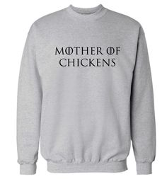 New to FloxCreative on Etsy: Mother of chickens jumper hipster tumblr instagram weheartit geek nerd GOT parody dragons joke funny pun pet animal sweatshirt pullover 90 (22.95 GBP)