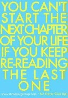 Stop re-reading the last chapter.