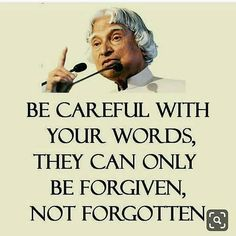 [New] The 10 Best Fashion Ideas Today (with Pictures) - Be careful with your words Apj Quotes, Life Quotes Pictures, Real Life Quotes, People Quotes, Wisdom Quotes, True Quotes, Qoutes, Inspirational Quotes About Success, Meaningful Quotes