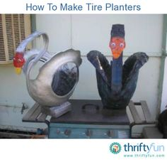 Information on making recycled tire planters. Post your own ideas here.