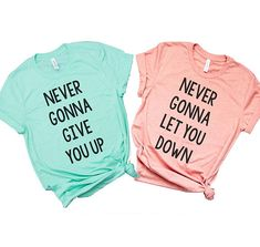 Funny matching shirts - best friend matching shirts Funny Matching Shirts Vacation Shirts Never Gonna Give You up shirt – Funny matching shirts Bff Shirts, Vacation Shirts, Cute Shirts, Funny Shirts, Couple Tshirts, Best Friend Matching Shirts, Best Friend T Shirts, Best Friend Outfits, Best Friends