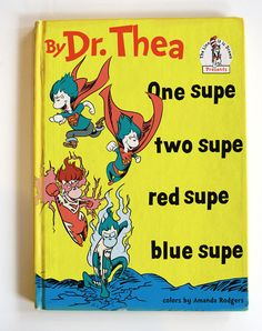 One Supe  Two Supe Red Supe Blue Supe
