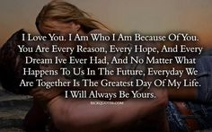 I Love You I Am Who I Am Because Of You love love quotes quotes couples kiss quote in love love quote true love i love you relationship quotes quotes about falling in love