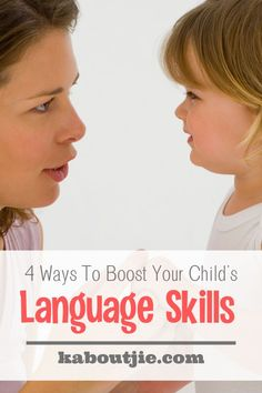 Your child will learn to speak and pick up language skills through daily activities and interactions with others. Here are some great ways to help your child along and boost his language skills.  #parenting #languageskills #parenthood #language #toddlers #parentingtips #parenting101