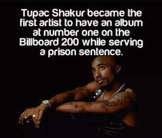 Tupac Shakur became the first artist to have an album at number one on the Billboard 200 while serving a prison sentence. 2pac Quotes, Rapper Quotes, Life Quotes, The More You Know, The One, Tupac Resurrection, Weird Facts, Fun Facts, Best Rapper