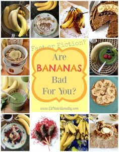 Nutrition Fact or Fiction: Are Bananas Bad For You? | C it Nutritionally