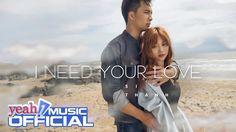 I Need Your Love | Sĩ Thanh | Official MV | Nhạc trẻ hay mới nhất