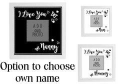 Vinyl Sticker DIY Box Frame I LOVE YOU MUM, I LOVE YOU NAN own name - add photo #unbranded