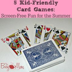 Kid Friendly Card Games: Great for screen free fun anytime of the year!