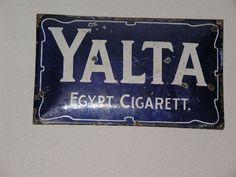 Reklamskylt YALTA Egypt Cigarett - Cigarettfabriken Orient i Stockholm 1902-1915