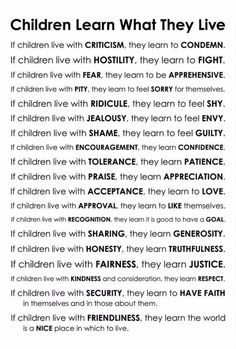 This is a poem by Dorothy Law Nolte, Ph. I've always loved this, and swore to live by this for my children, even before I became a mommy… Enjoy! Lemme know what you think! Gentle Parenting, Parenting Quotes, Parenting Advice, Kids And Parenting, Peaceful Parenting, Citation Parents, Chapo Guzman, Learn To Fight, Kids Learning