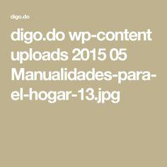 digo.do wp-content uploads 2015 05 Manualidades-para-el-hogar-13.jpg