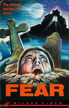 Fear - one of the coolest Wizard Video big box releases. Killer artwork!