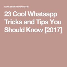 Proven WhatsApp Tricks and Tips For WhatsApp Lovers. We Have Shared Whatsapp Tricks and Cheats that You Must Use Today to Have More Enjoyable Whatsapp. Whatsapp Tricks, Phone Hacks, Cool Stuff, Tips, Cool Things