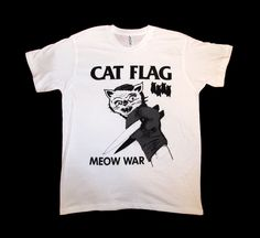 Black Flag Cat Flag MEOW WAR T Shirt I ABSOLUTELY FUCKING NEED THIS