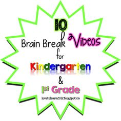 Love to Learn: Brain Breaks for K & 1st