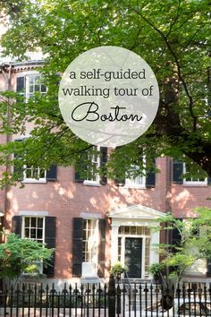 Boston- a self-guided walking tour of a historic neighborhood