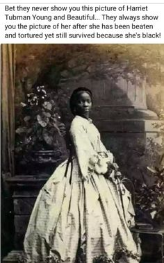 Way to contribute to the dumbing down of humanity. This is most certainly not Harriet Tubman. This is Lady Sara Forbes Bonetta (1843- 15 August 1880). Look her up. It's a great story, so let's share it instead of making things up.
