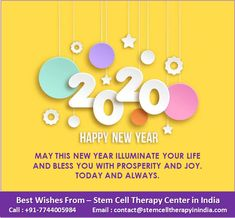 Stem Cell Therapy in india for more then 80 disorders over 300 Satisfied Clients. Treatment and Guidance by our Trusted Medicos Stem Cell Therapy Best Center in India Stem Cell Therapy, Happy New Year 2020, Stem Cells, Joy, India, Life, Goa India, Glee, Being Happy