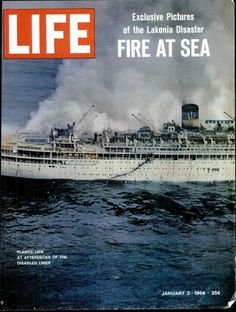 LIFE Magazine January 3, 1964 (Exclusive Pictures of the Lakonia Cruise Ship Disaster Fire at Sea)
