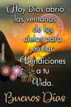 Special Good Morning, Morning Love, Good Morning Quotes, Gif Saludos, Spanish Greetings, Evening Quotes, Please Help Me, Morning Greetings Quotes, God Bless You