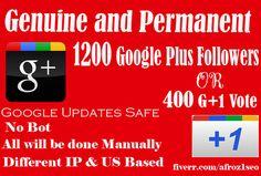 1200 Google Followers or 400 Google Plus 1 Share