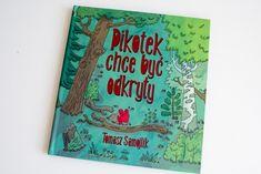 Pikotek chce byc odkryty ksiazki dla dzieci001 by .