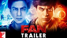 Fan Movie Trailer | Fan Box Office Collection | Cast | Story | Poster | Ratings | Actress | Box Office Collection | Shah Rukh Khan