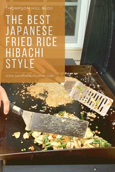 The BEST Japanese Fried Rice Hibachi Style - Thompson Hill Good Morning! It's Saturday and you are in for a treat today. If you read my post from yesterday, I have a special guest I want to introduce to you today. Hibachi Recipes, Grilling Recipes, Cooking Recipes, Cooking Tips, Hibachi Chicken, Hibachi Grill, Hibachi Shrimp, Japanese Fried Rice, Japanese Hibachi Fried Rice Recipe