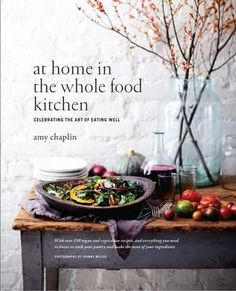At Home in the Whole Food Kitchen by Amy Chaplin (9781910254141)   Buy online at Bookworld