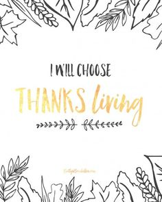 I will choose thanksgiving (free 8x10 printable)