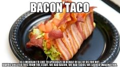 38 Reasons Your Life Will Be So Much Better In 2014 (Bacon taco!)