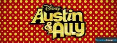 Austin Ally Facebook Cover Timeline Banner For Fb Facebook Cover