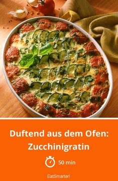 Duftend aus dem Ofen: Zucchinigratin | eatsmarter.de