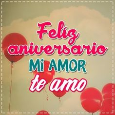 Imagenes de feliz aniversario mi amor te amo