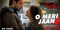 Watch O Meri Jaan New soulful romatic #song Official Video From Raaz Reboot Movie