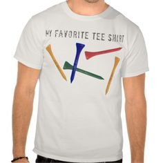 My favourite tee shirt, golf pun