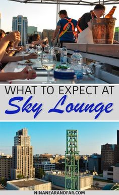 Sky Lounge is in Ottawa, Canada this summer! Here's what to expect if you ever get to visit a Sky Lounge somewhere else in the world.