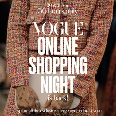 It's that time of the year again — when you can finally dust off your wish lists and secure the must-have items you've had your eye on all season with Vogue Online Shopping Night, presented by American Express. Slated to take place from midday April 20 to midnight April 21, the 36-hour bi-annual event is one we can guarantee you won't want to miss. Vogue Online, Dust Off, April 21, Vogue Australia, Must Have Items, When You Can, Fashion News, Online Shopping, Eye